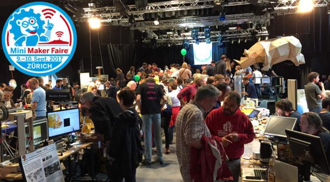 FabLab Winti an der Maker Faire Zürich – 9. bis 10. September 2017